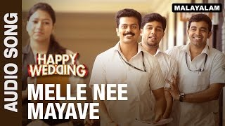 Download Hindi Video Songs - Melle Nee Mayave (Audio Song) | Happy Wedding | Soubin Shahir, Sharafudeen & Siju Wilson