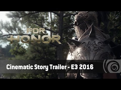 For Honor – Cinematic Story Trailer – E3 2016 [UK]