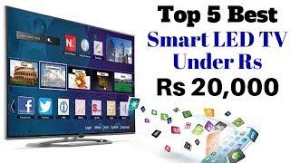 Top 5 Best LED Smart TV Under Rs 20000 | Best Smart Led TVs 2018 India