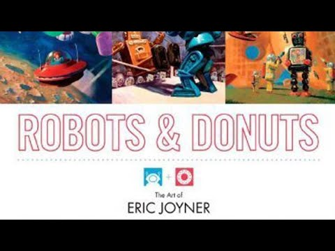 Robots and Donuts: The Art of Eric Joyner – Quick Flip Through Preview Unboxing Artbook