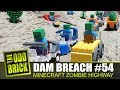 LEGO Dam Breach #54 - Minecraft Zombie Highway