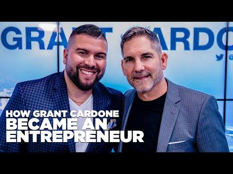 How I Became an Entrepreneur - Grant Cardone