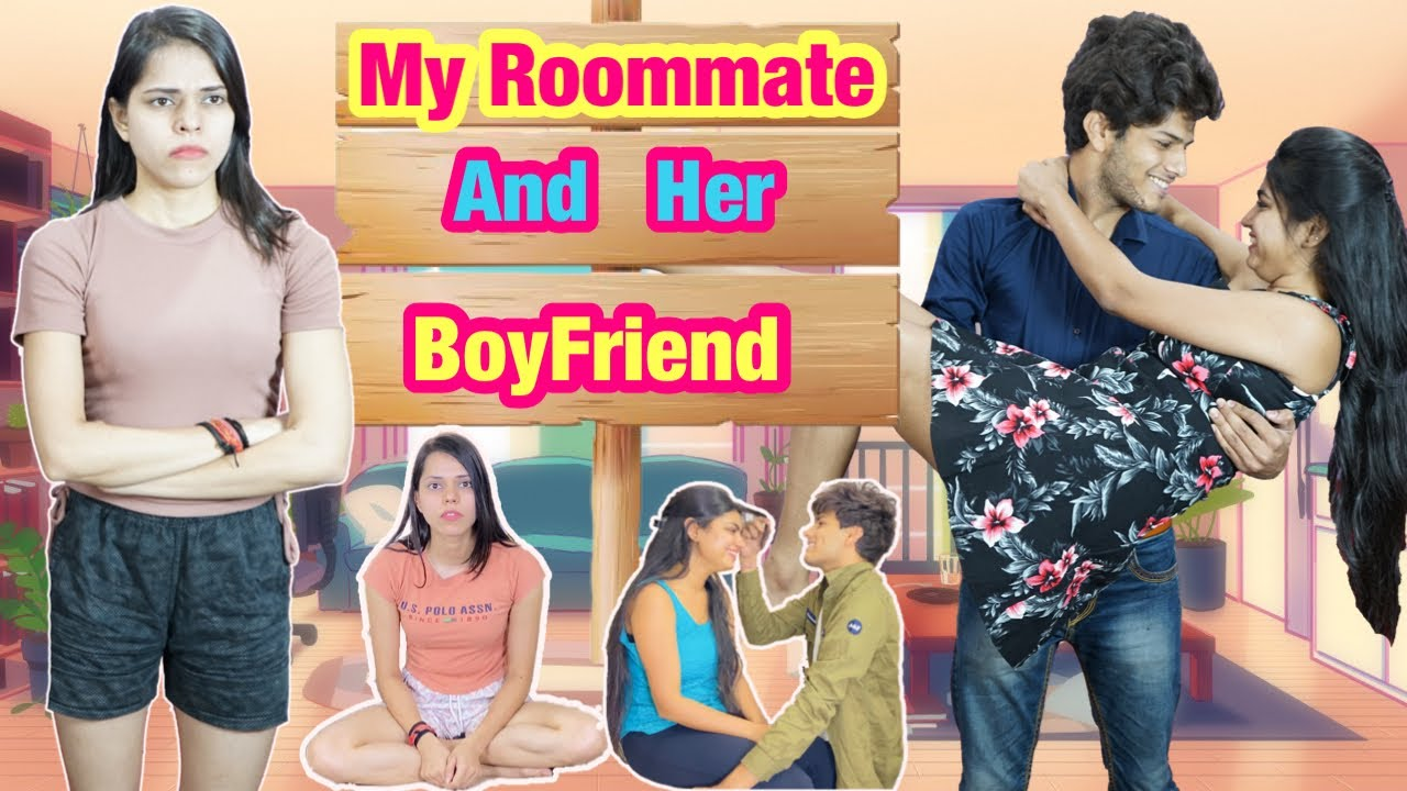 Roommates { My Roommate And Her Boyfriend } Ep 01 || Charu Dixit ||