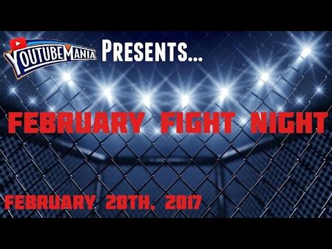 YouTubeMania Presents: February Fight Night 2017 (Backyard Wrestling)