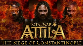 Total War: Attila - Gameplay ~ The Siege of Constantinople! w/Rambler & Warrior of Sparta
