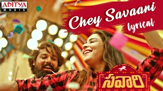 Chey Savaari Lyrical || Sid Watkins || Savaari Songs || Shekar Chandra || Nandu, Priyanka Sharma
