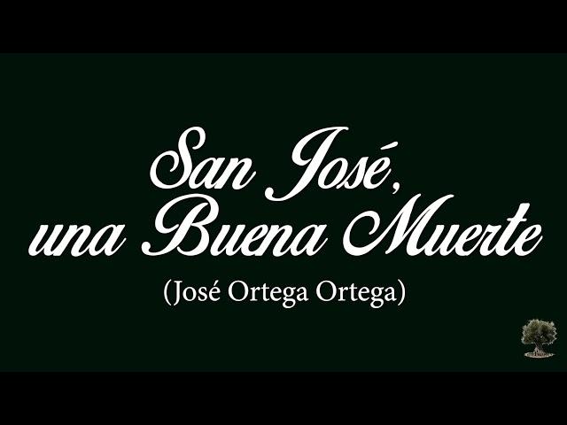 San José, una Buena Muerte (José Ortega Ortega)