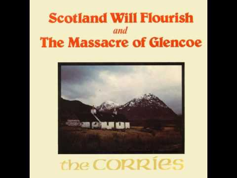 The Corries - The Massacre of Glencoe (Single Release)