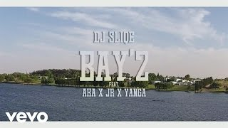 DJ Sliqe - Bay 2 ft. AKA, Yanga, JR