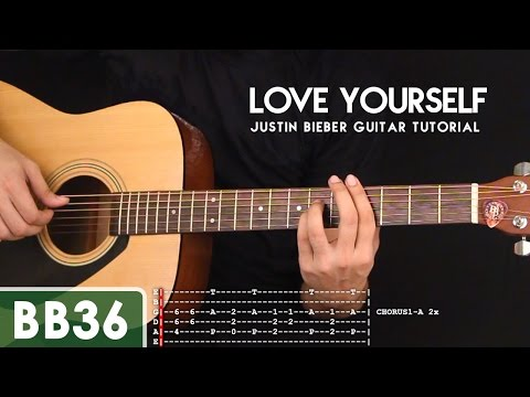 Love Yourself - Justin Bieber Guitar Tutorial