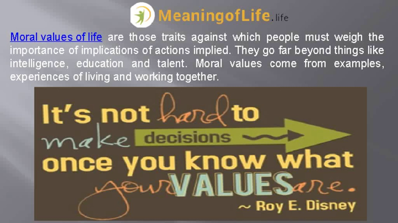 what are the moral values of life  what are the moral values of life