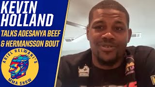Kevin Holland talks beef with Israel Adesanya, fighting Jack Hermansson | Ariel Helwani's MMA Show