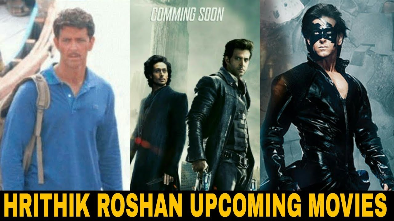 Hrithik Roshan new upcoming movies on 2019 & 2020