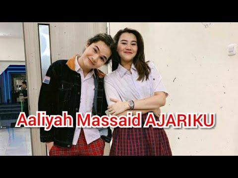 Aaliyah Massaid AJARIKU lagu baru bersama DUL Jaelani