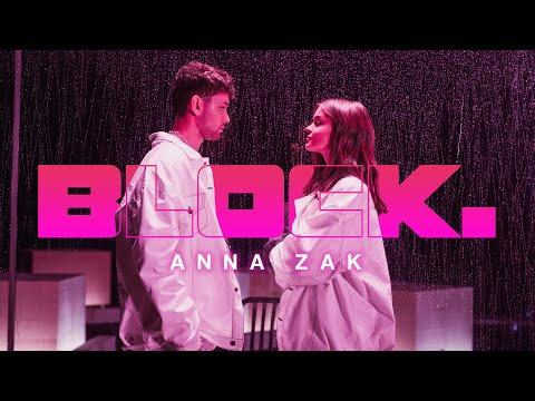 Смотреть клип Anna Zak - Block