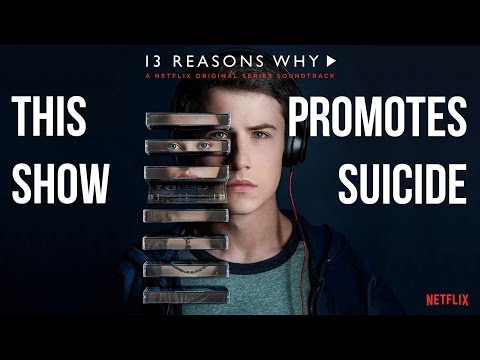Depressing Concepts - 13 Reasons Why and Promoting Suicide