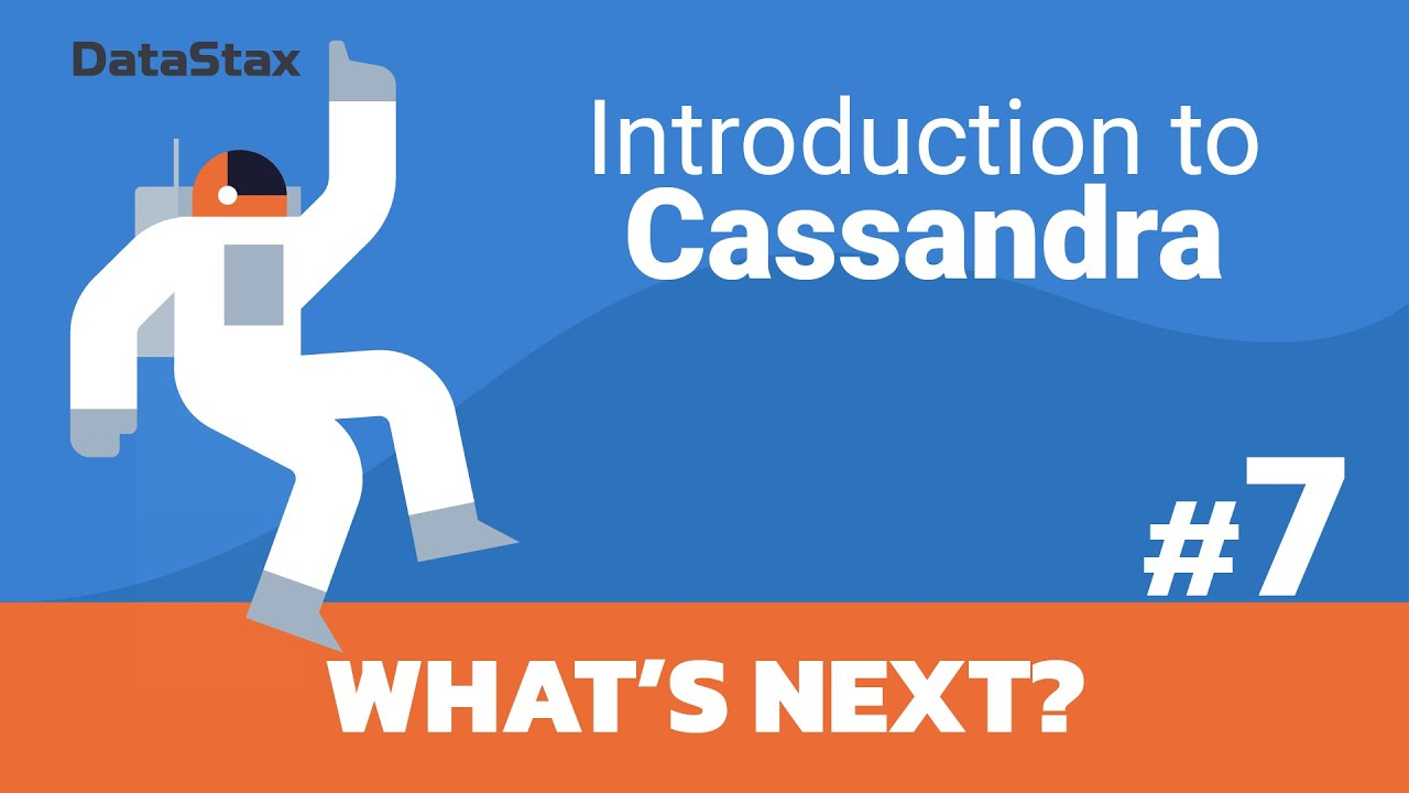Intro to Cassandra - What's Next?