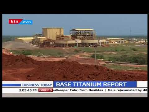 Kwale based Base Titanium releases mining report