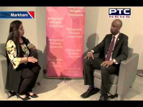 Special Interview with Immigration Minister of Canada Mr Ahmed D Hussen