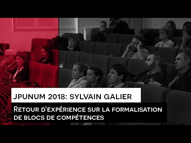 JPUNUM 2018 : Intervention Sylvain GALIER