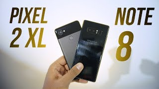 Pixel 2 XL vs Galaxy Note 8 - Hands on Comparison!