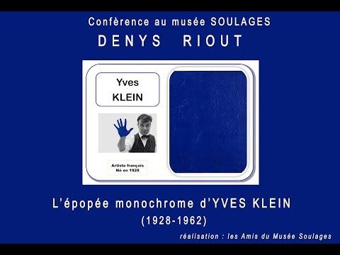 L'épopée Monochrome D'Yves Klein  Par Denys Riout