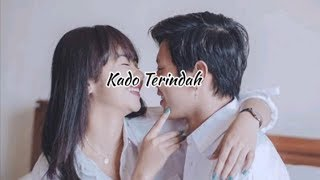 Download Kado Terindah ~Glenn Sebastian [Official Audio]