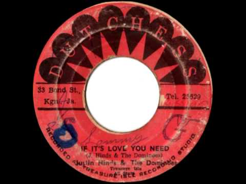 JUSTIN HINDS & THE DOMINOES - If it's love you need (1975 Dutchess)