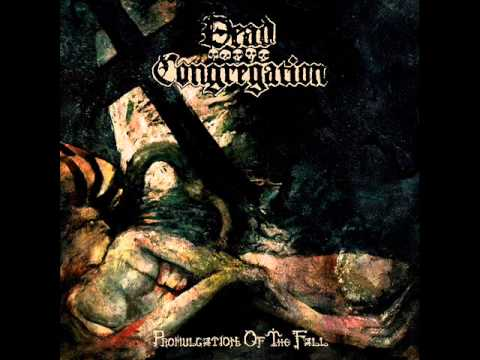 DEAD CONGREGATION - Promulgation of the Fall (Full Album) thumb
