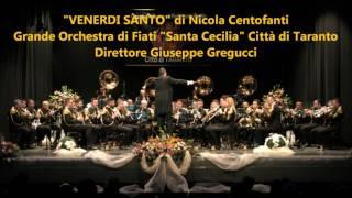 """""""VENERDI SANTO"""" - Marcia funebre di Nicola Centofanti"""