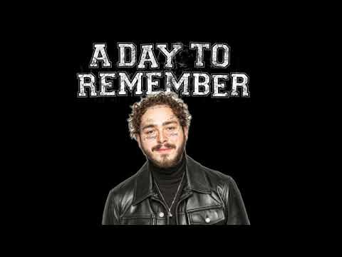 """Post Malone X A Day To Remember """"If It Means I'm Better Now"""""""