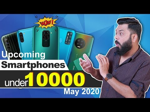 Top 8+ Best Upcoming Mobile Phone Launches Under 10000 ⚡⚡⚡ May 2020