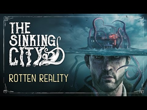 The Sinking City submerges you into its 'Rotten Reality'