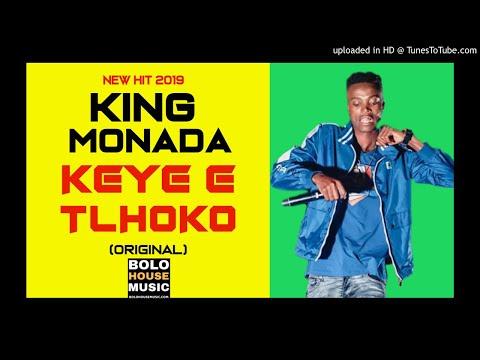 king-monada---keye-e-tlhoko-(new-hit-2019)