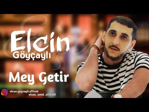 Elcin Goycayli - Mey Getir (Official Music)