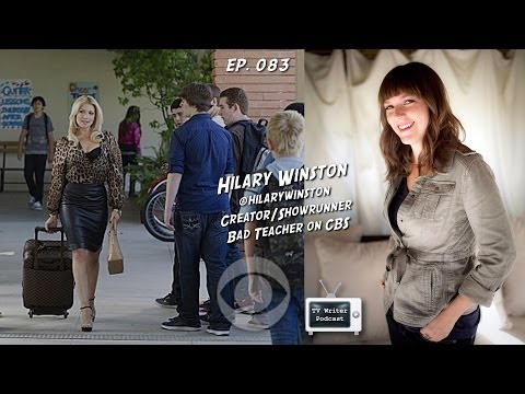TV Writer Podcast 083 - Hilary Winston (Bad Teacher)