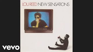 Watch Lou Reed New Sensations video