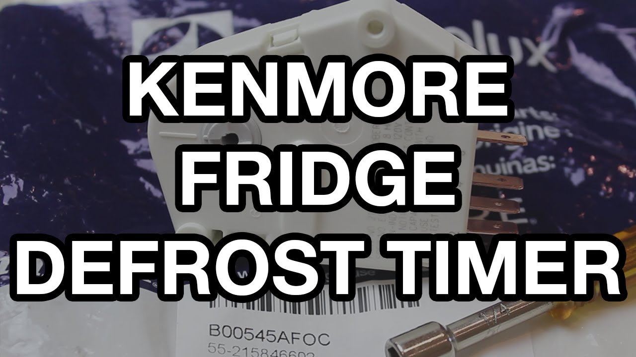 Kenmore Refrigerator Defrost Timer Replacement on