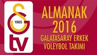 Almanak | 2016'da Galatasaray HDI Sigorta Erkek Voleybol Takımı