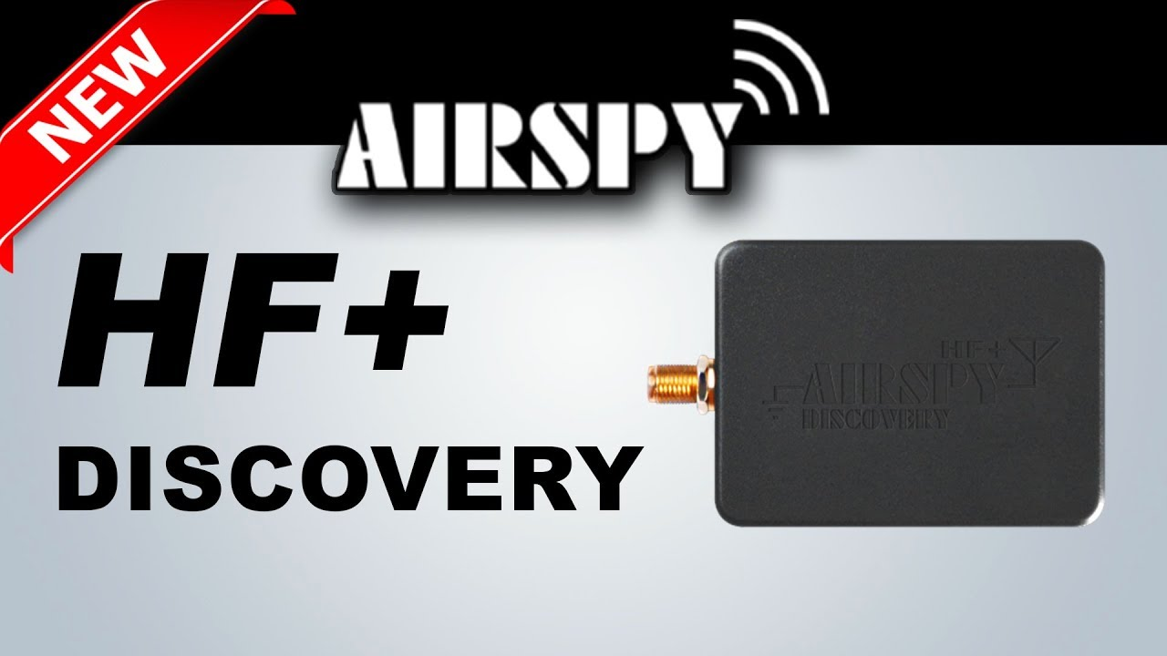 Airspy HF+ Discovery - Overview & Brief Testing