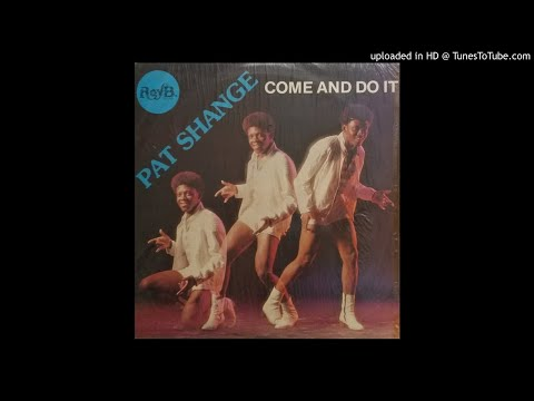 Pat Shange - Come And Do It (South Africa, unknown)