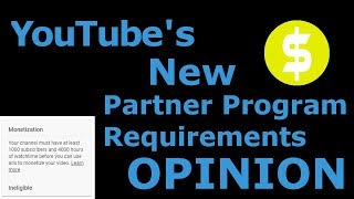 New YouTube Partner Program Requirements 2018 (My opinion)