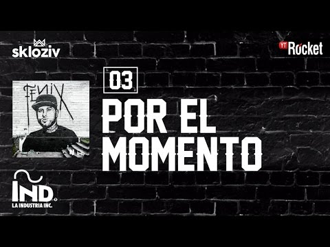 03 Por el momento  Nicky jam ft Plan B Álbum Fénix