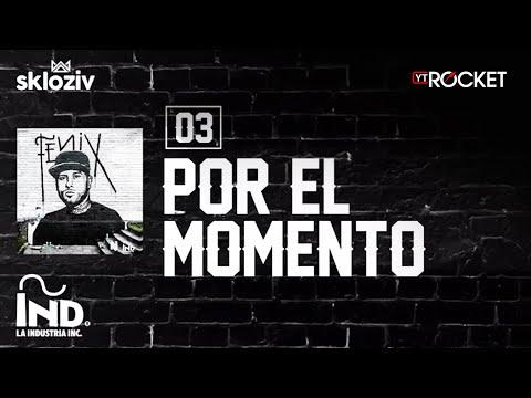03. Por el momento - Nicky jam ft Plan B (Álbum Fénix)
