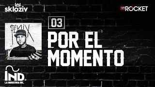 Download 03. Por el momento - Nicky jam ft Plan B (Álbum Fénix)