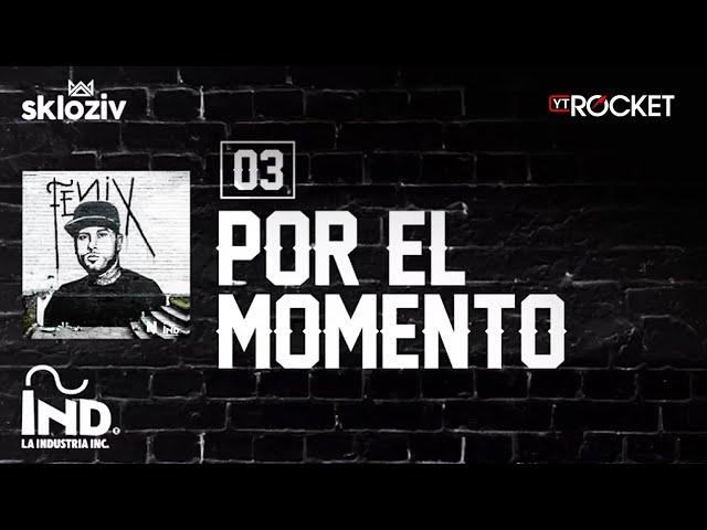 POR EL MOMENTO - Nicky Jam