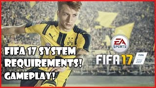 Fifa 17 - System Requirements PC   Gameplay