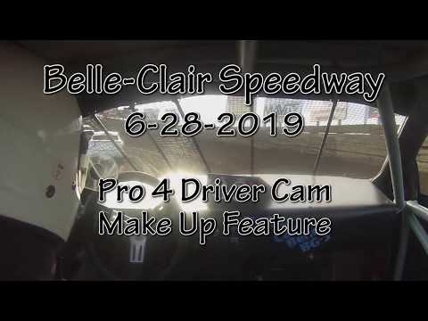 Belle Clair Speedway  Pro 4 Make Up Feature Driver Cam