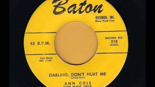 Ann Cole - Darling, Don`t Hurt Me
