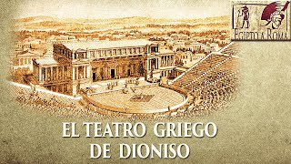 El teatro de Dioniso el mayor teatro de la antigua Grecia